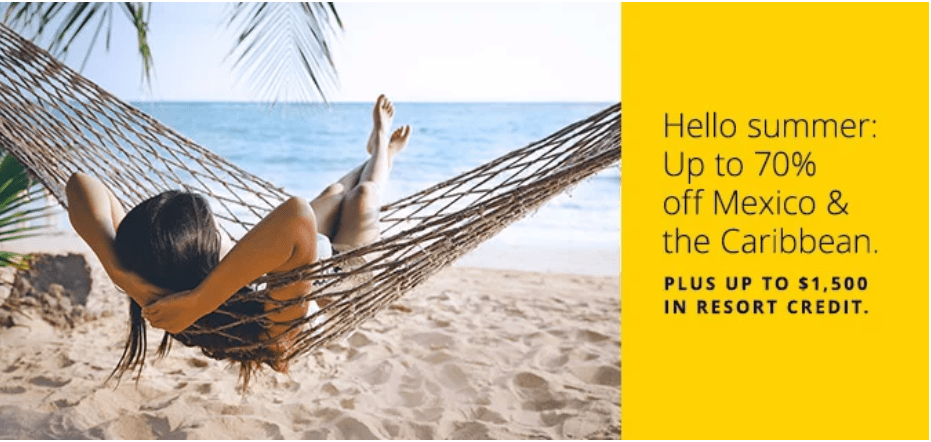 "Picture of woman in hammock on beach with text ""Hello Summer: Up to 70% off Mexico & Caribbean."""